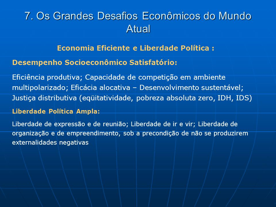 7. Os Grandes Desafios Econômicos do Mundo Atual