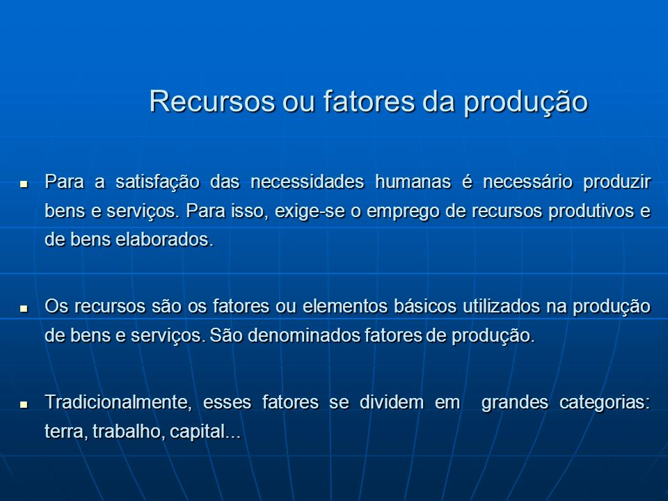 Recursos ou fatores da produção