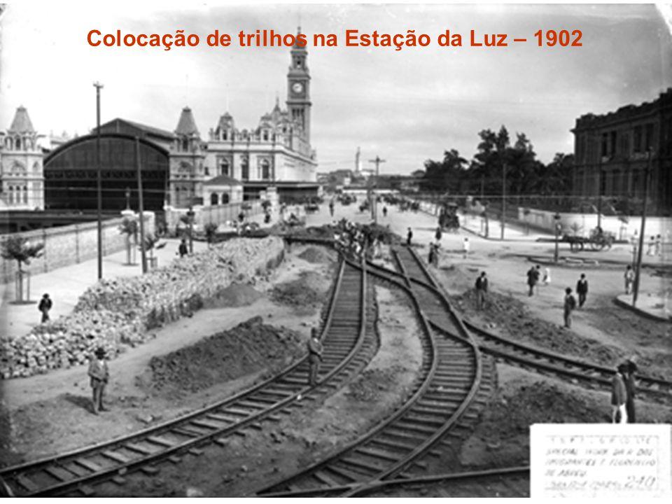 Colocação de trilhos na Estação da Luz – 1902