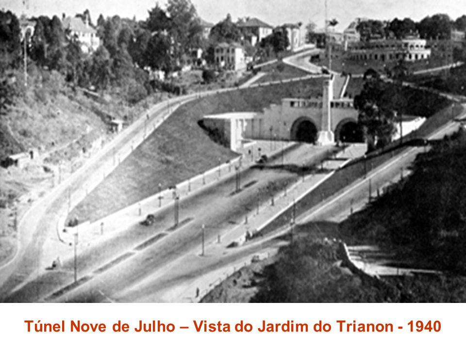 Túnel Nove de Julho – Vista do Jardim do Trianon - 1940