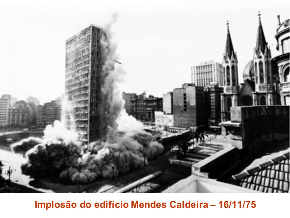 Implosão do edifício Mendes Caldeira – 16/11/75