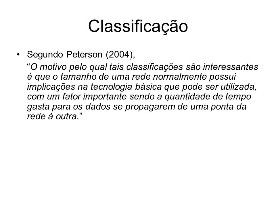 Classificação Segundo Peterson (2004),