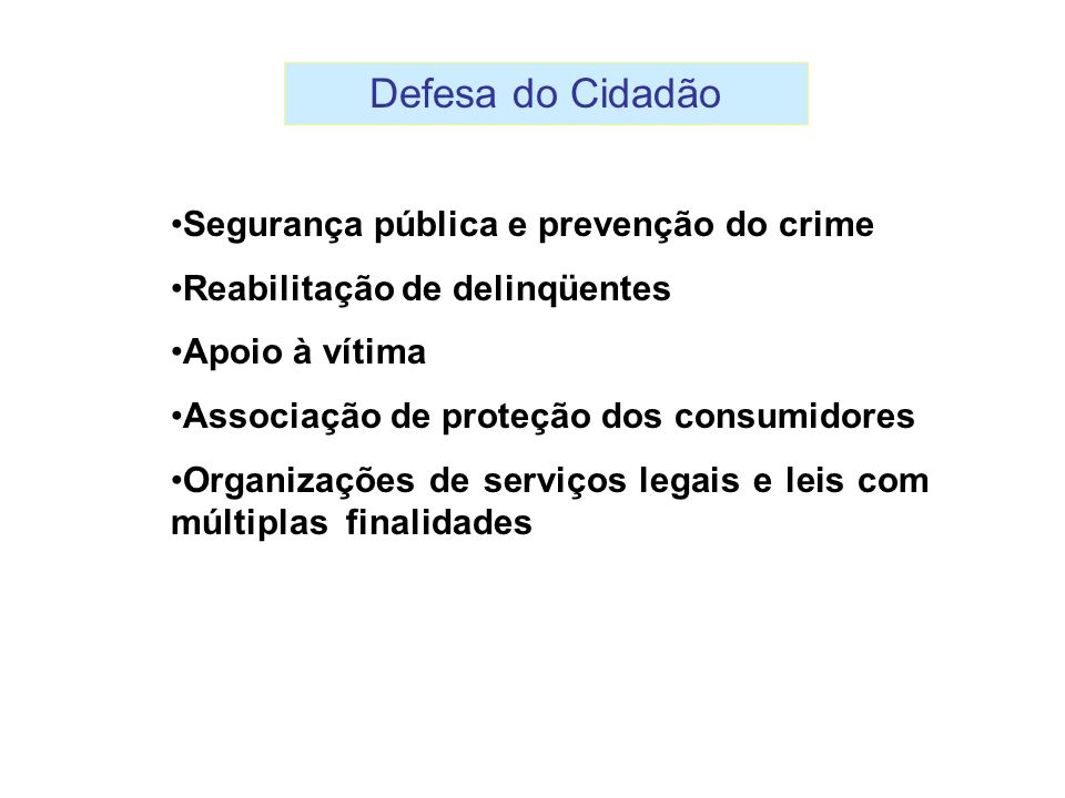 Defesa do Cidadão Segurança pública e prevenção do crime