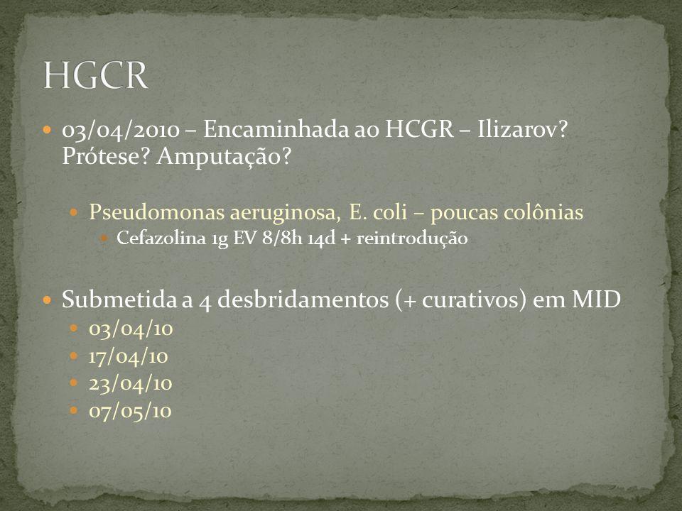 HGCR 03/04/2010 – Encaminhada ao HCGR – Ilizarov Prótese Amputação