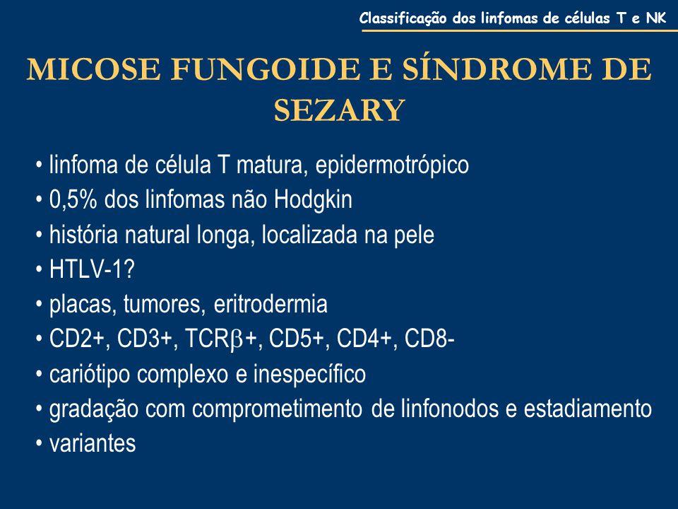 MICOSE FUNGOIDE E SÍNDROME DE SEZARY