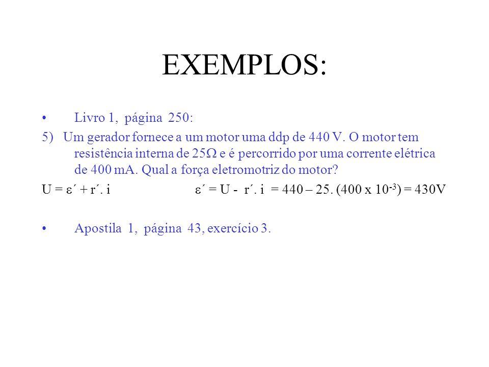 EXEMPLOS: Livro 1, página 250: