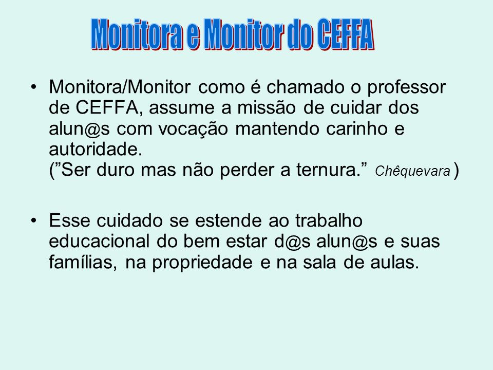 Monitora e Monitor do CEFFA