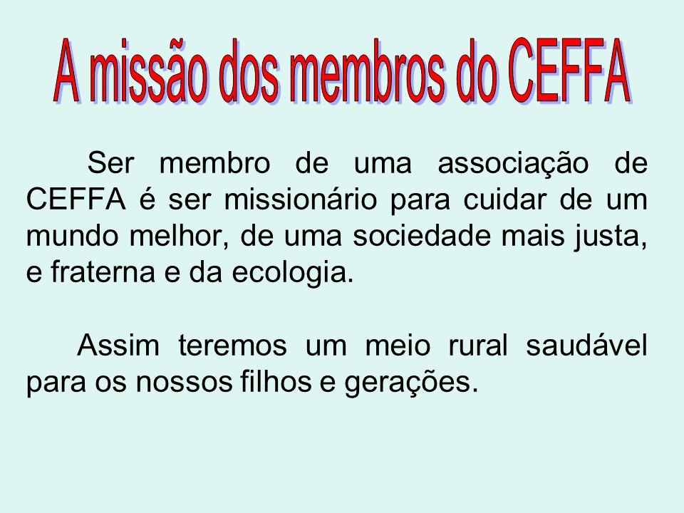 A missão dos membros do CEFFA