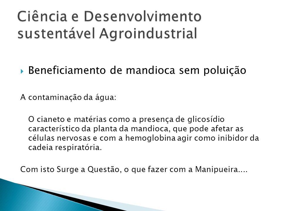 Ciência e Desenvolvimento sustentável Agroindustrial
