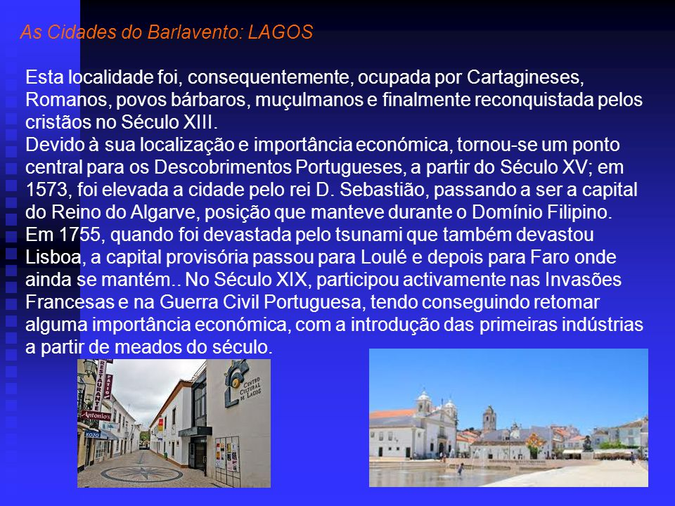 As Cidades do Barlavento: LAGOS