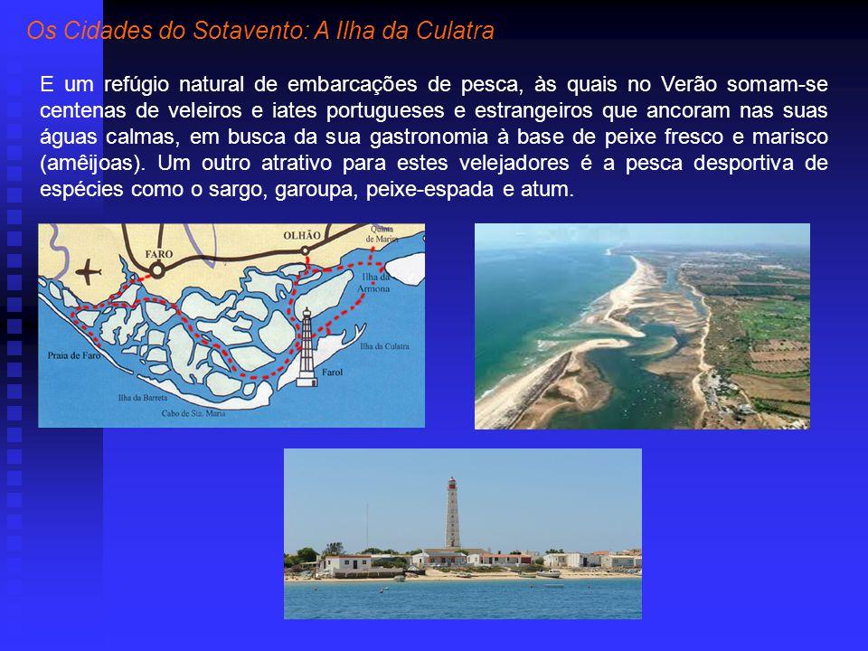 Os Cidades do Sotavento: A Ilha da Culatra