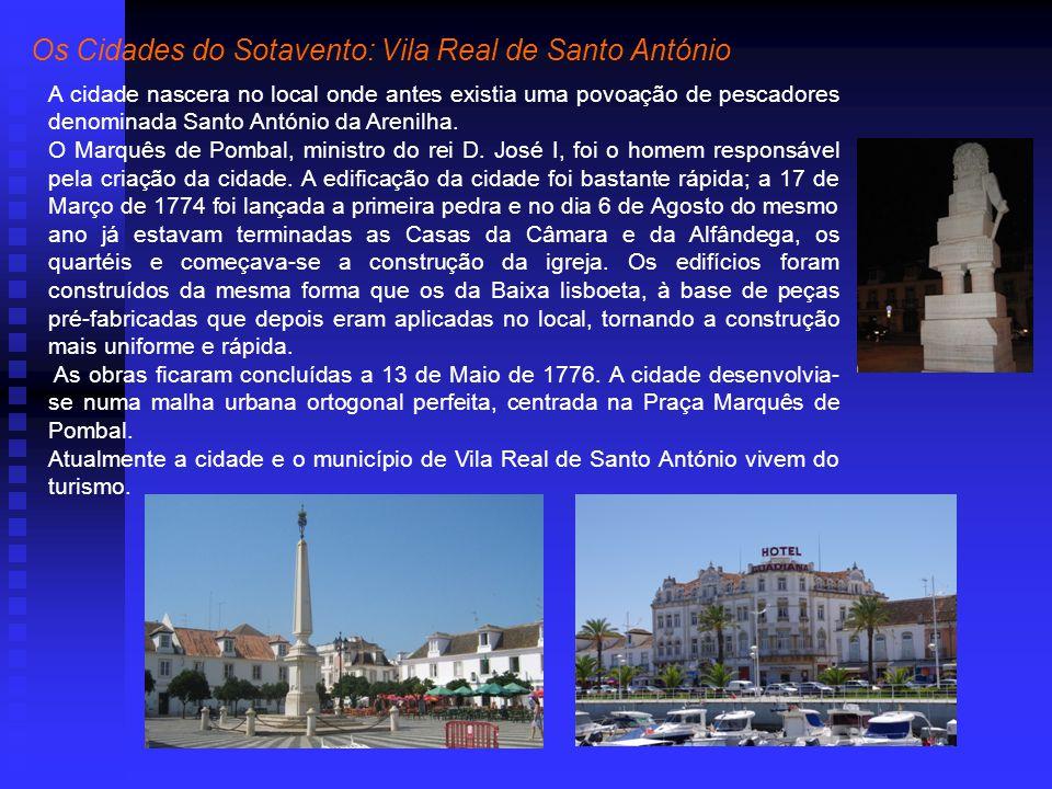 Os Cidades do Sotavento: Vila Real de Santo António