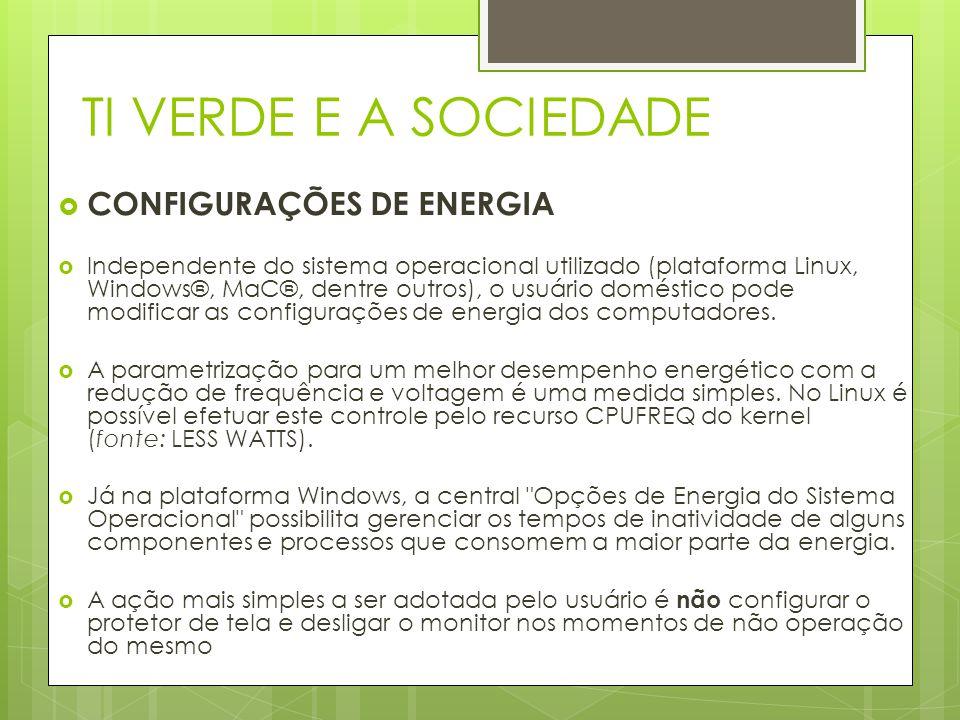 TI VERDE E A SOCIEDADE CONFIGURAÇÕES DE ENERGIA