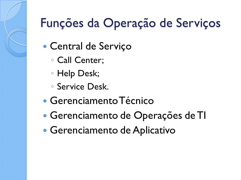 Funções da Operação de Serviços