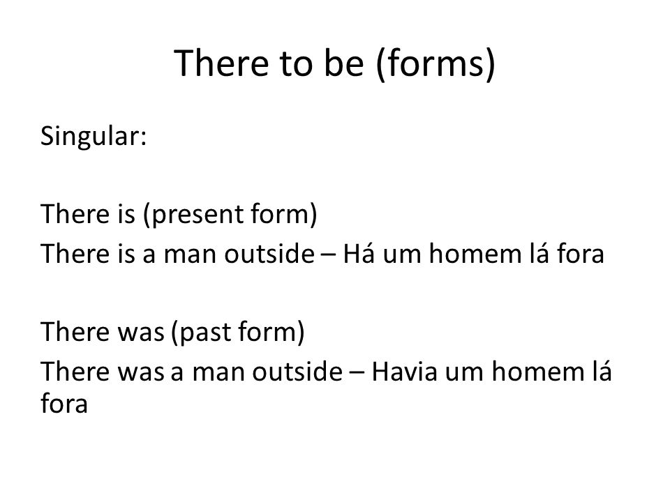 There to be (forms)
