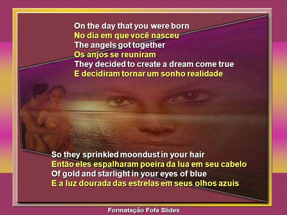 On the day that you were born