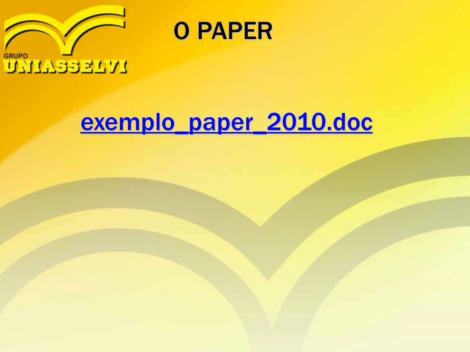 O PAPER exemplo_paper_2010.doc