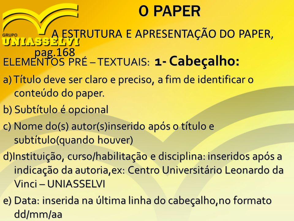 O PAPER A ESTRUTURA E APRESENTAÇÃO DO PAPER, pag.168