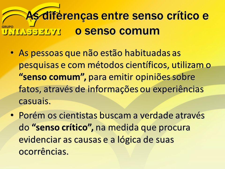 As diferenças entre senso crítico e o senso comum