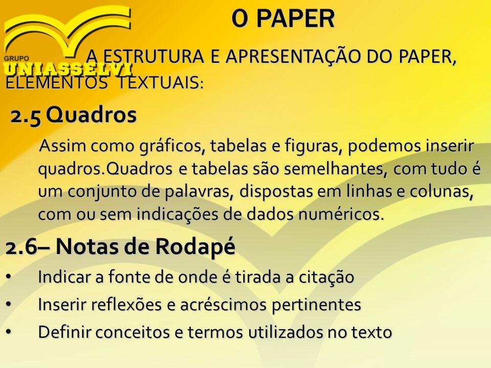 O PAPER 2.5 Quadros 2.6– Notas de Rodapé