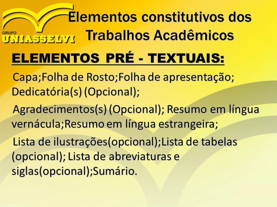 Elementos constitutivos dos Trabalhos Acadêmicos