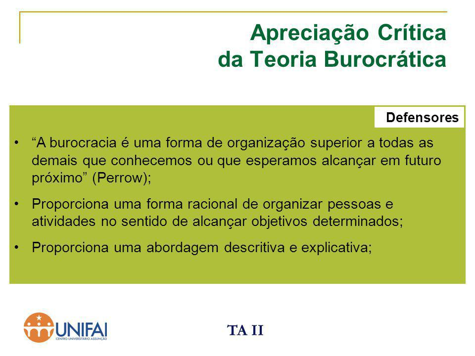 Apreciação Crítica da Teoria Burocrática