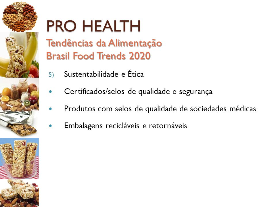 PRO HEALTH Tendências da Alimentação Brasil Food Trends 2020
