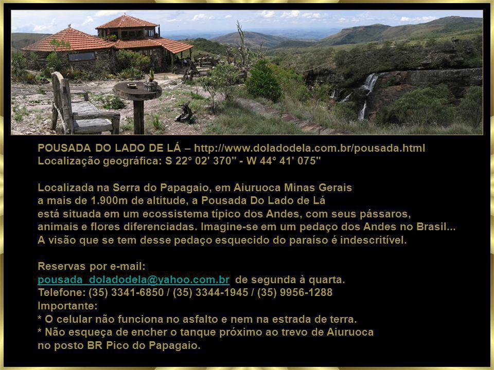 POUSADA DO LADO DE LÁ – http://www.doladodela.com.br/pousada.html