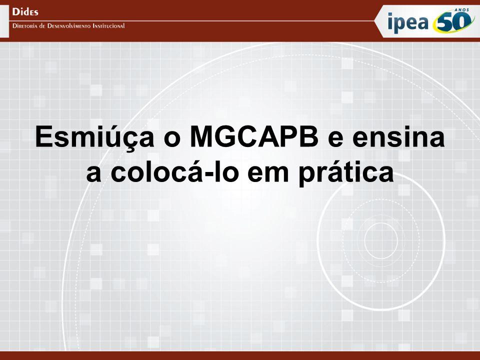 Esmiúça o MGCAPB e ensina a colocá-lo em prática