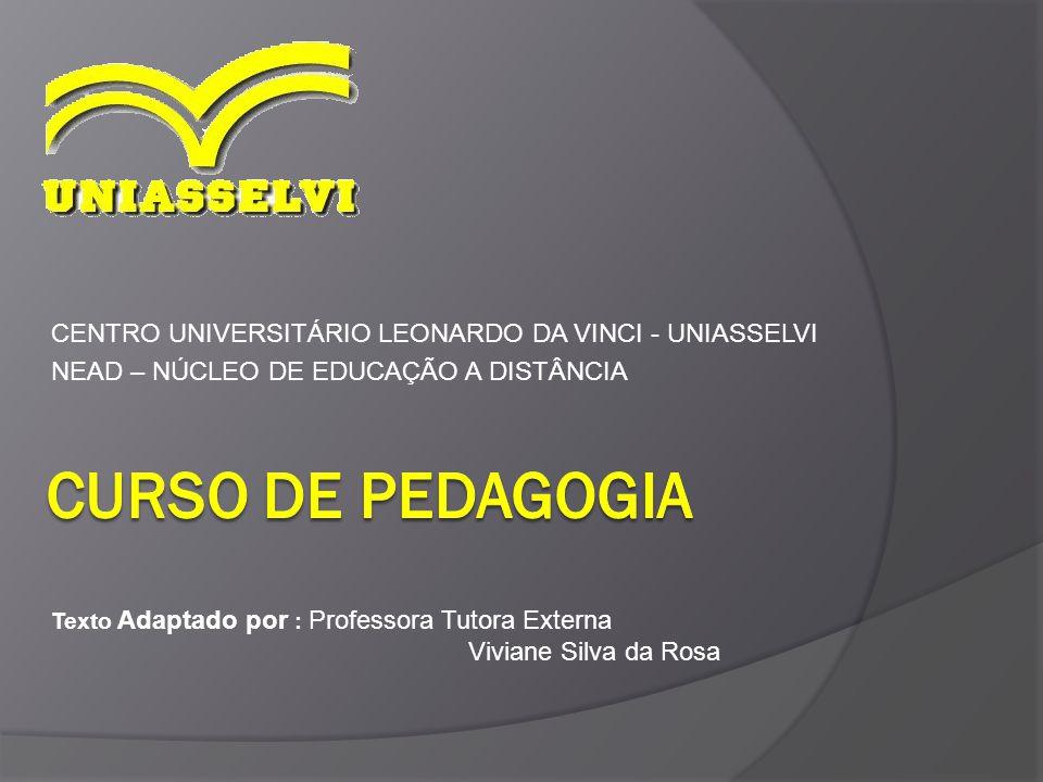 Curso de pedagogia CENTRO UNIVERSITÁRIO LEONARDO DA VINCI - UNIASSELVI