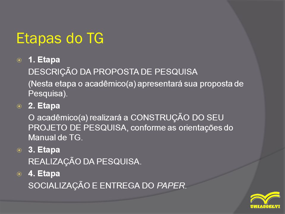 Etapas do TG 1. Etapa DESCRIÇÃO DA PROPOSTA DE PESQUISA