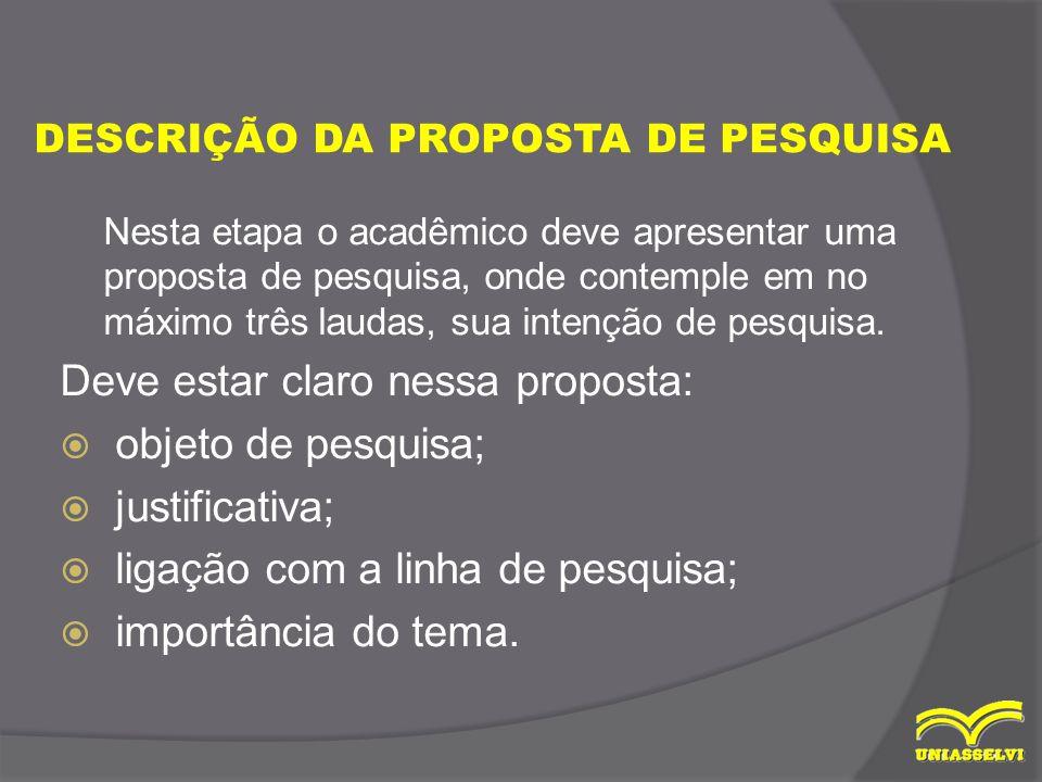 DESCRIÇÃO DA PROPOSTA DE PESQUISA
