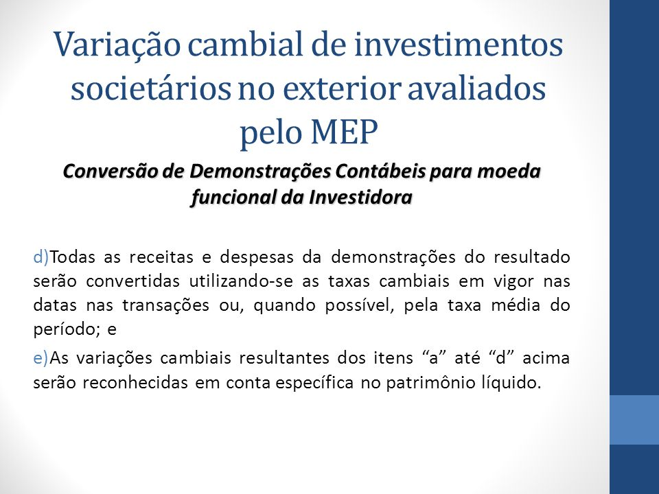Variação cambial de investimentos societários no exterior avaliados pelo MEP