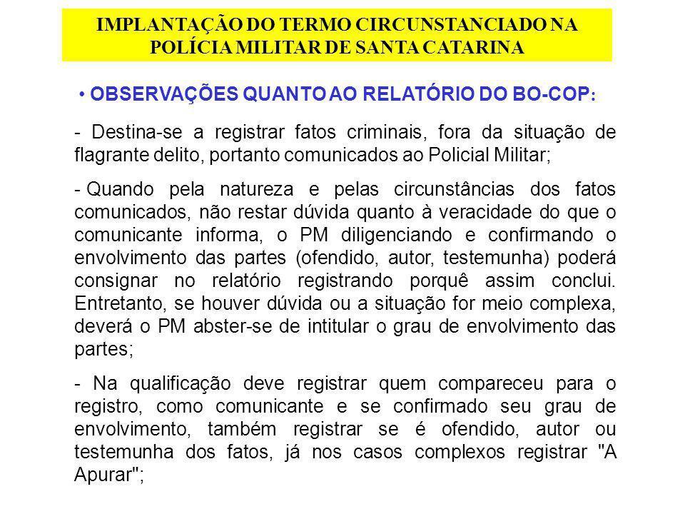 OBSERVAÇÕES QUANTO AO RELATÓRIO DO BO-COP: