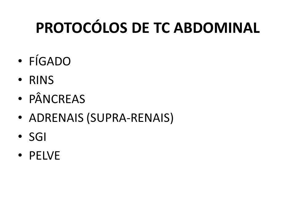 PROTOCÓLOS DE TC ABDOMINAL
