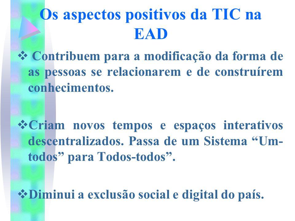 Os aspectos positivos da TIC na EAD
