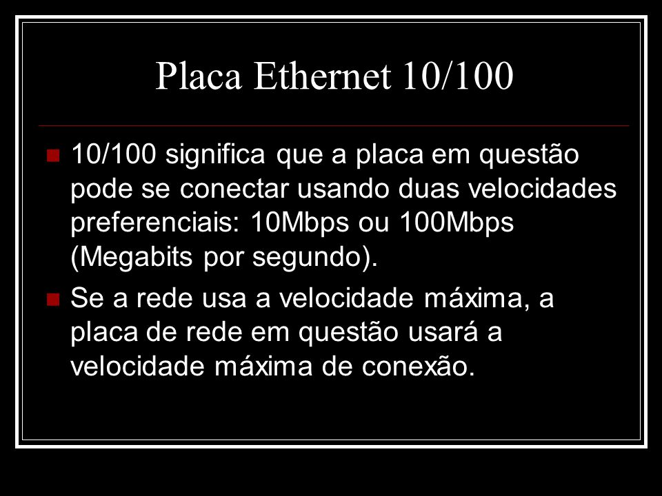 Placa Ethernet 10/100
