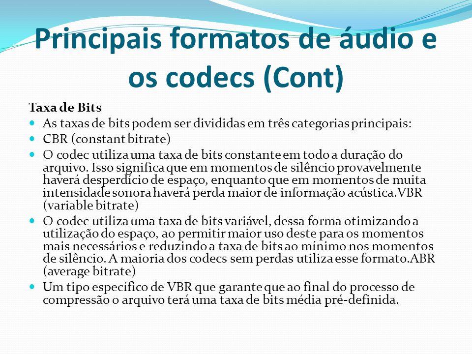 Principais formatos de áudio e os codecs (Cont)