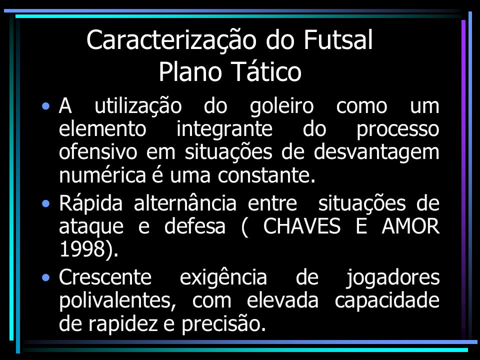 Caracterização do Futsal Plano Tático