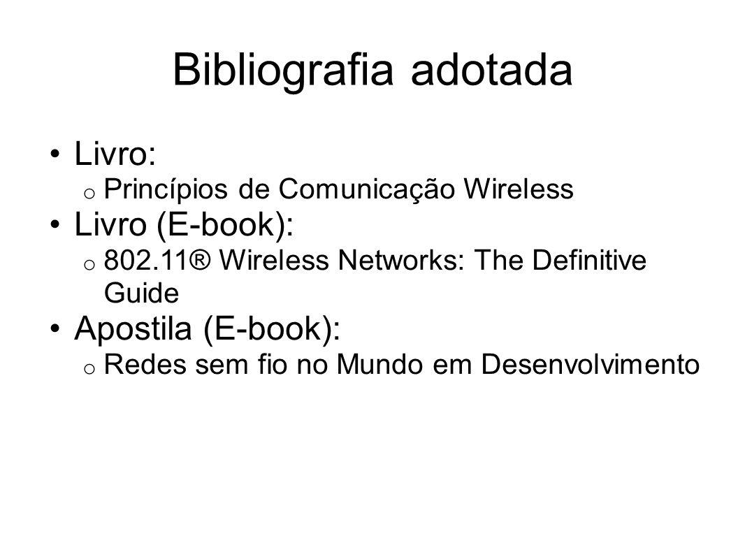 Bibliografia adotada Livro: Livro (E-book): Apostila (E-book):