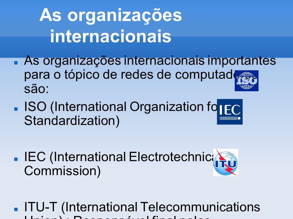 As organizações internacionais