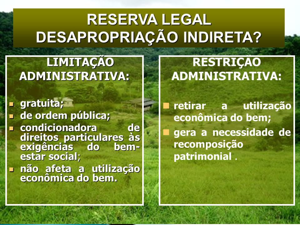 RESERVA LEGAL DESAPROPRIAÇÃO INDIRETA