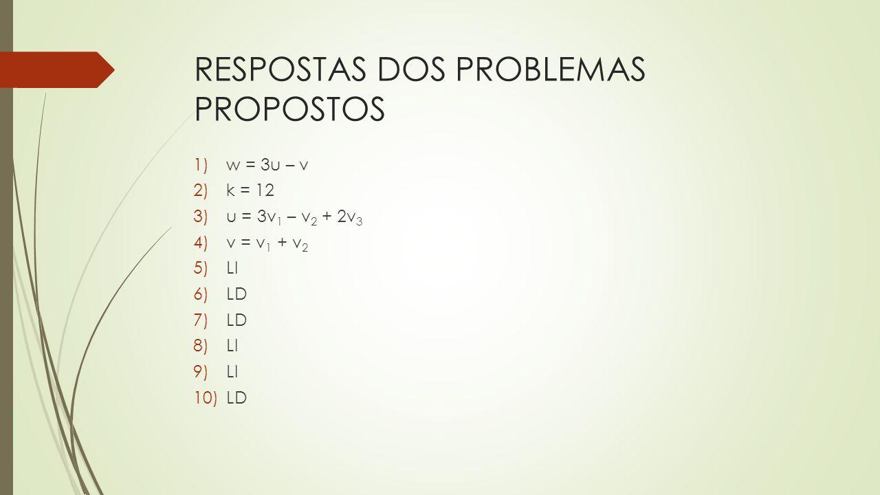 RESPOSTAS DOS PROBLEMAS PROPOSTOS