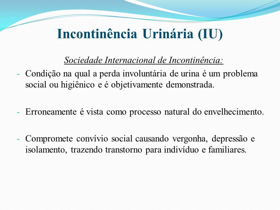 Incontinência Urinária (IU)