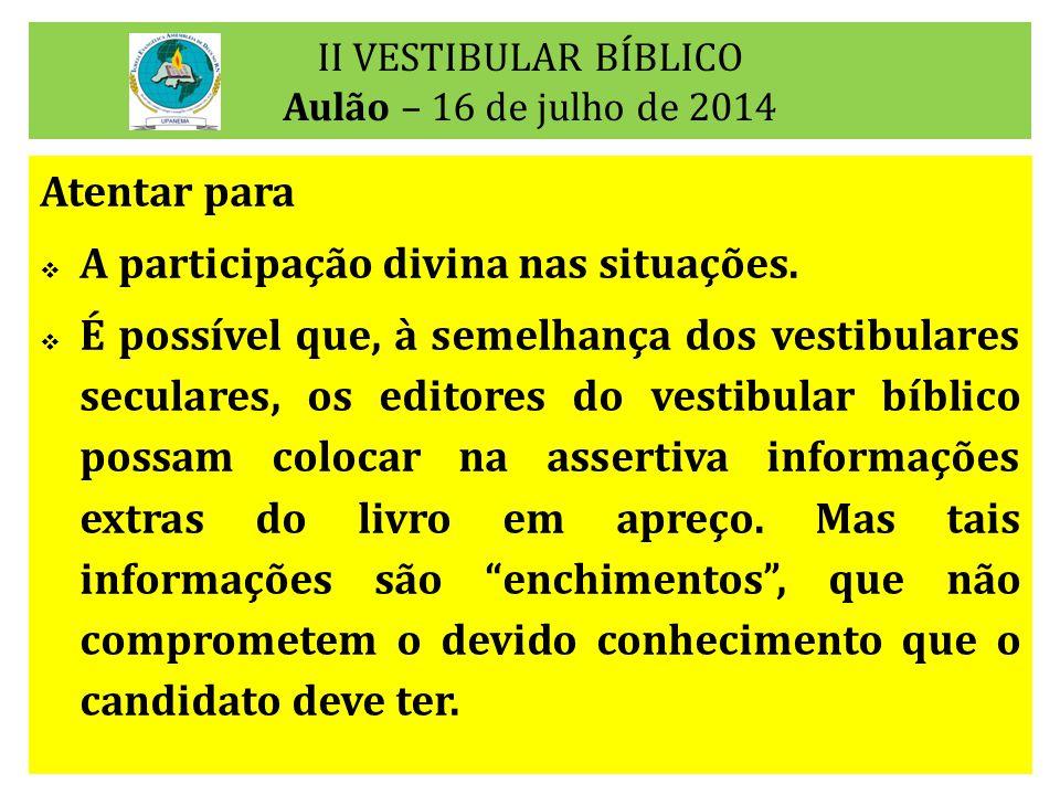 II VESTIBULAR BÍBLICO Aulão – 16 de julho de 2014