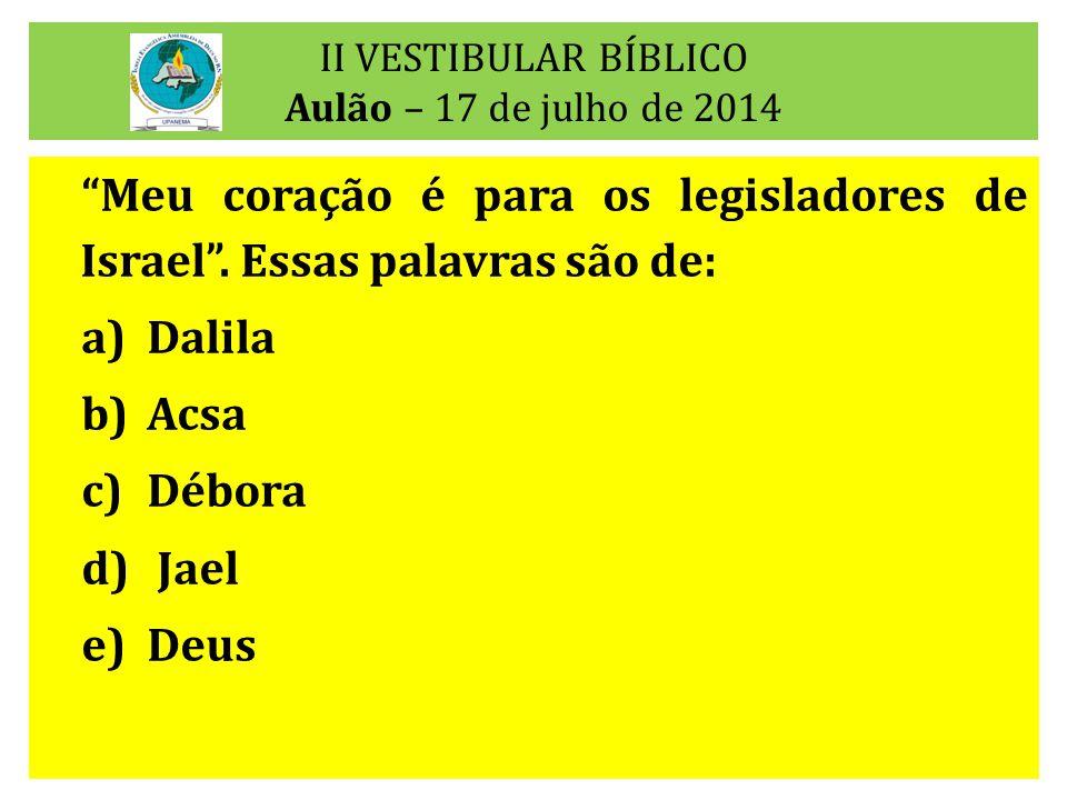 II VESTIBULAR BÍBLICO Aulão – 17 de julho de 2014