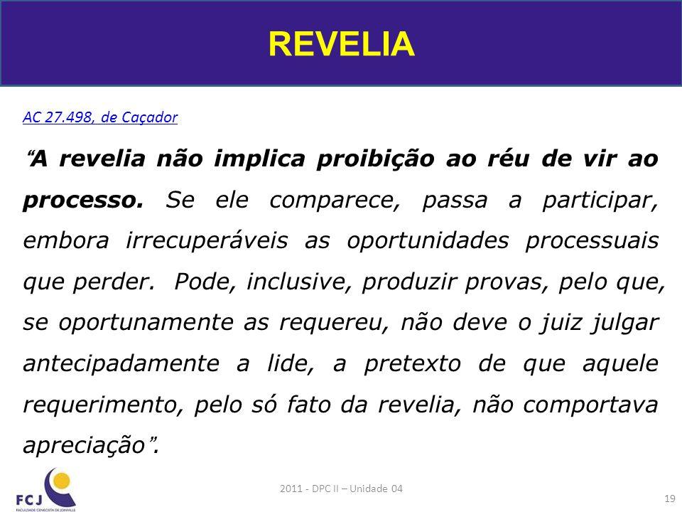 REVELIA AC 27.498, de Caçador.