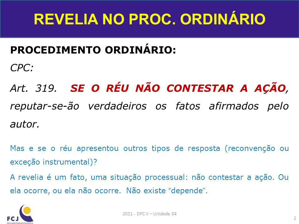 REVELIA NO PROC. ORDINÁRIO
