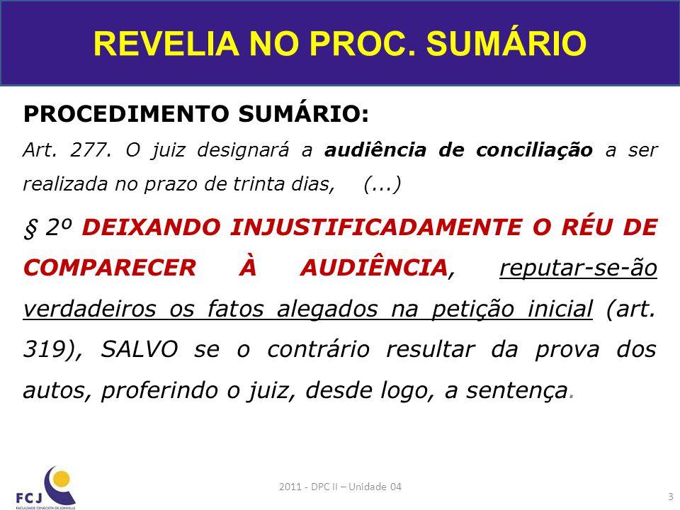 REVELIA NO PROC. SUMÁRIO