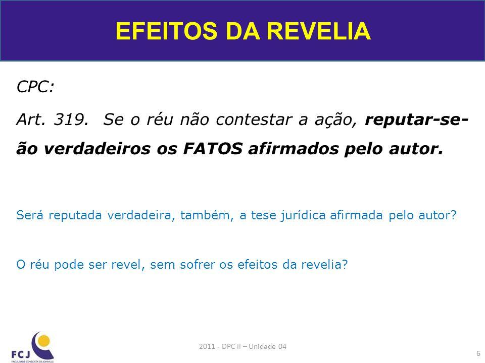 EFEITOS DA REVELIA CPC: